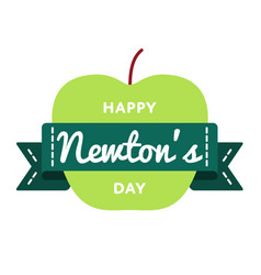 Happy newtons day greeting emblem vector