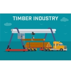 Overhead crane loads a logs in the truck vector