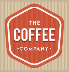 coffee company logo vintage vector image