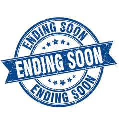 Ending soon round grunge ribbon stamp vector
