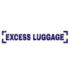 Scratched textured excess luggage stamp seal vector