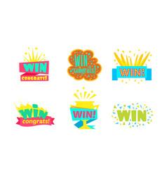 win congrats colorful labels bright vector image