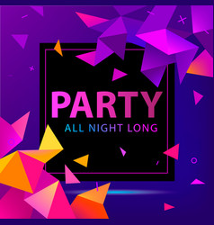 faceted party poster flyer modern 3d vector image