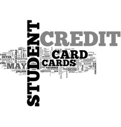 a look at the types of student credit cards text vector image