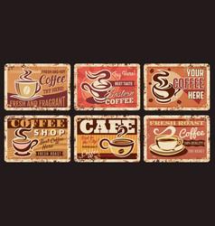Coffee shop metal rusty plates cafe retro posters vector