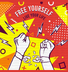 Free yourself concept for happy life inspiration vector