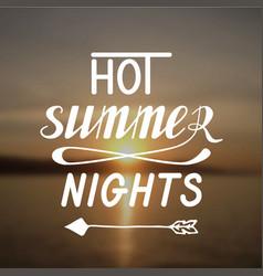 Hot summer nights vector