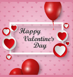 valentine greeting card with frame hearts and vector image