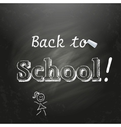 Back to School written on a black chalkboard with vector