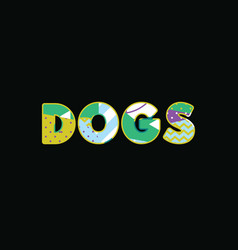 dogs concept word art vector image