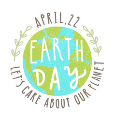Earth day 22 of april vector