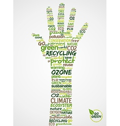 Go Green Hand with words cloud about environmental vector