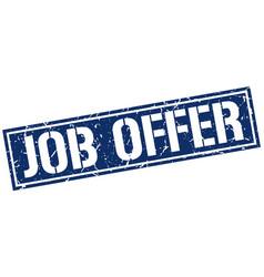 Job offer square grunge stamp vector
