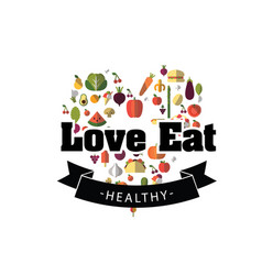 Love eat healthy ribbon fruit heart vegetable back vector