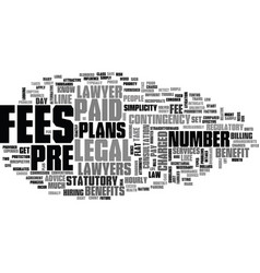 Benefits of prepaid legal plans text word cloud vector