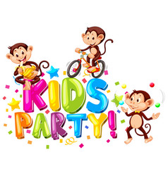 Font design for word kids party with monkeys vector