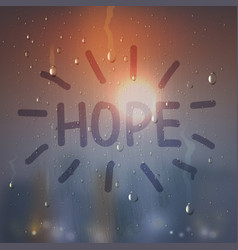 hope word on misted glass composition vector image