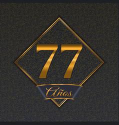 Spanish golden number 77 templates vector
