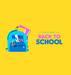 welcome back to school web banner kid backpack vector image