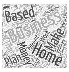 Make Money With A Home Based Business Word Cloud vector