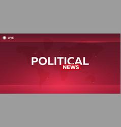 Mass media political news breaking news banner vector