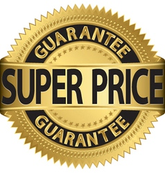 Super price guarantee golden label vector image vector image