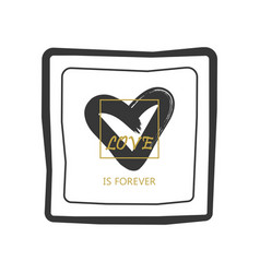 black and golden hand drawn love is forever vector image