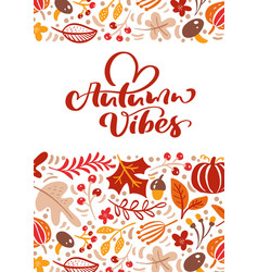 greeting card with text autumn vibes orange vector image