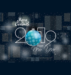 happy new year 2019 and merry christmas card for vector image