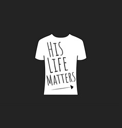 His life matters concept template for background vector