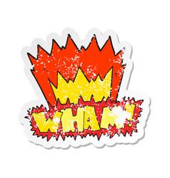 Retro distressed sticker of a cartoon wham symbol vector