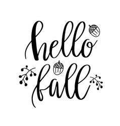 hello fall lettering text with autumn leaves and vector image vector image