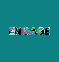 Engage concept word art vector