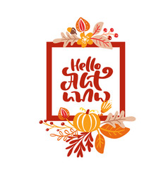 greeting card with frame and red text hello autumn vector image