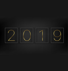 happy new 2019 year concept black wall with black vector image