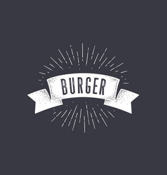 flag burger old school flag banner with text vector image