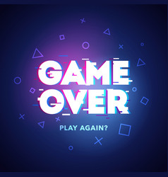 Game over play again in cyber noise glitch design vector