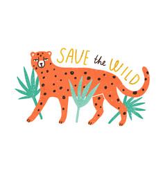 save wildlife inscription and cute wild animal vector image