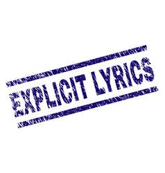 Grunge textured explicit lyrics stamp seal vector