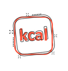 Kcal icon in comic style diet cartoon on white vector