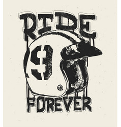 Motorcycle helmet t shirt print ride forever vector