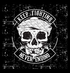 vintage skull and fists slogan with motivation vector image