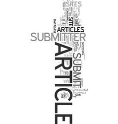 yes you need an article submitter text word cloud vector image