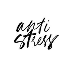 Anti stress ink pen hand written lettering vector