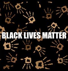 Black lives matter banner with hands for protest vector