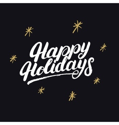 Happy holidays handwritten lettering with golden vector