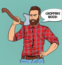 Pop art woodcutter with beard and axe vector