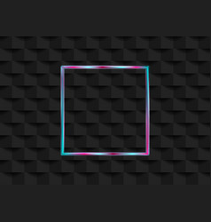 holographic neon square frame on black geometric vector image