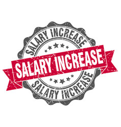 Salary increase stamp sign seal vector