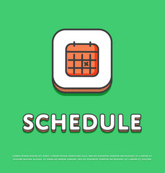 Schedule colour icon with calendar sign vector